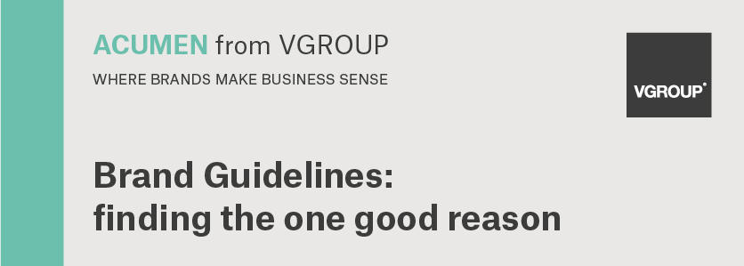 Acumen: Brand Guidelines – finding the one good reason
