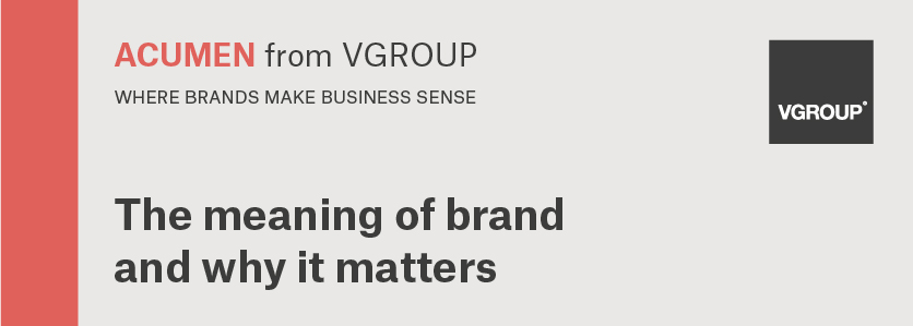 Acumen: the meaning of brand and why it matters