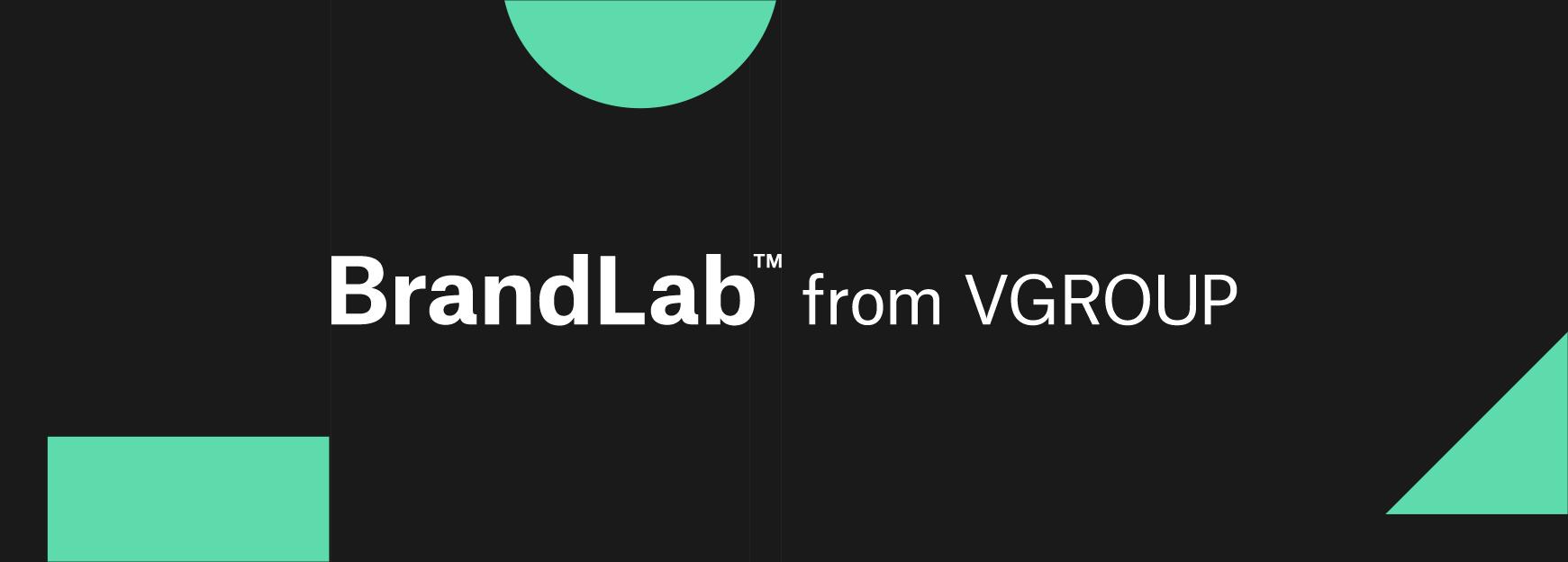 BrandLab™ from VGROUP
